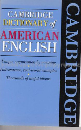 Cambridge university press Cambridge Dictionary of American English cena od 483 Kč