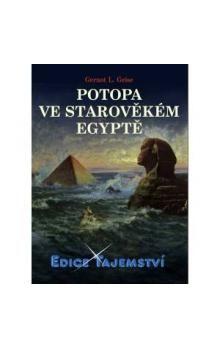 Geise Gernot L.: Potopa ve starověkém Egyptě cena od 183 Kč