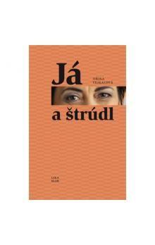 Jiřina Tejkalová: Já a štrúdl cena od 189 Kč