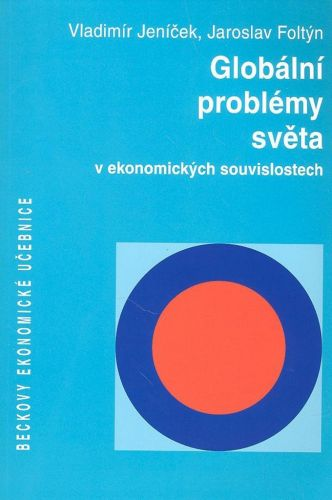 Dušan Foltýn: Globální problémy světa v ekonomických souvislostech cena od 442 Kč