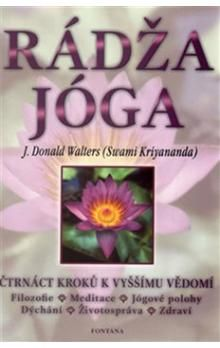 Donald Walters: Rádža Jóga cena od 228 Kč