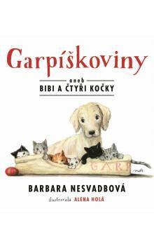 Barbara Nesvadbová: Garpíškoviny aneb Bibi a čtyři kočky cena od 113 Kč