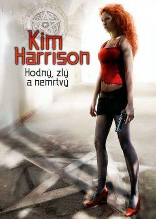Kim Harrison, Dorothea Bylica: Rachel Morgan 2 - Hodný, zlý a nemrtvý cena od 77 Kč