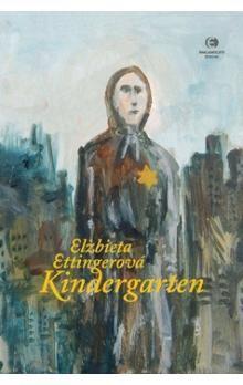 Elzbieta Ettinger: Kindergarten cena od 161 Kč
