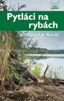 Stanislav Kovář: Pytláci na rybách cena od 67 Kč