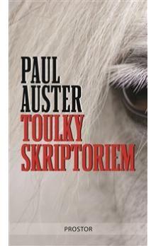 Paul Auster: Toulky skriptoriem cena od 177 Kč