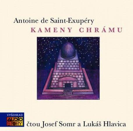 Antoine de Saint-Exupéry: Kameny chrámu - CD