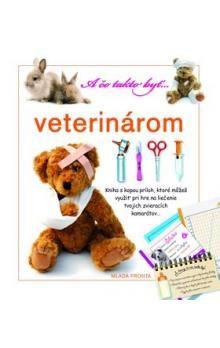 A čo takto byť…… veterinárom cena od 276 Kč