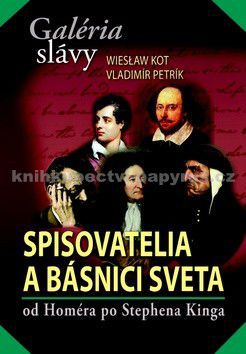 Wiesław Kot, Vladimír Petrík: Galéria slávy Spisovatelia a básnici sveta cena od 0 Kč