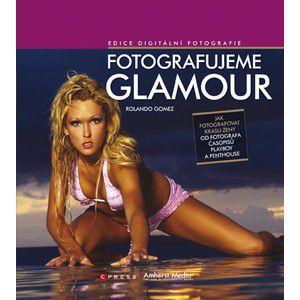 Rolando Gomez: Fotografujeme glamour cena od 0 Kč