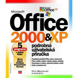 Petr Městecký, Kolektiv: Microsoft Office 2000 a XP cena od 169 Kč