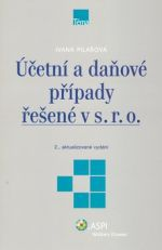 Ivana Pilařová: Účetní a daňové případy řešené v s.r.o. cena od 139 Kč