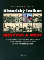 Karel Kuča, Štěpán Mleziva: Historický lexikon městysů a měst cena od 496 Kč