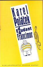 Karel Poláček: Edudant a Francimor cena od 112 Kč
