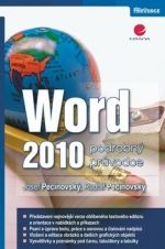 Josef Pecinovský, Rudolf Pecinovský: Word 2010 - podrobný průvodce cena od 57 Kč