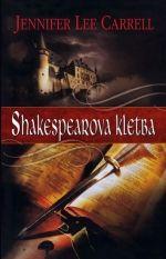 Jennifer Lee Carrell: Shakespearova kletba cena od 109 Kč