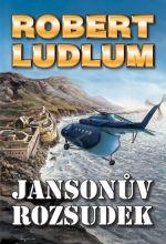 Robert Ludlum: Jansonův rozsudek - 2. vydání cena od 238 Kč