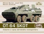 Michal Burian, Josef Dítě: OT-64 SKOT - Historie a vývoj obrněného transportéru cena od 326 Kč