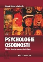 Blatný Marek a: Psychologie osobnosti cena od 363 Kč