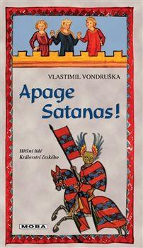 Vlastimil Vondruška: Apage Satanas! cena od 196 Kč