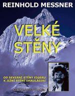 Reinhold Messner: Velké stěny - Messner cena od 199 Kč