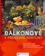 Kolektiv: Balkonové a přenosné rostliny cena od 117 Kč