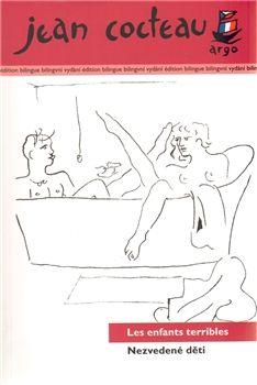 Jean Cocteau: Nezvedené děti cena od 188 Kč