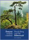 Ivo Svoboda: Šumavou vrcholy i údolími / Durch Berg und Tal Böhmerwald cena od 862 Kč