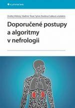 Ondřej Viklický, Vladimír Tesař: Doporučené postupy a algoritmy v nefrologii cena od 317 Kč