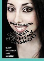 Lucia Kollárová: Bradaté problémy s láskou cena od 184 Kč