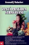 Gennadij Malachov: Zlatá pravidla stravování cena od 251 Kč