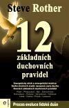 Steve Rother: 12 základních duchovních pravidel cena od 232 Kč