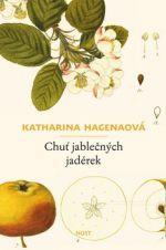 Katharina Hagena: Chuť jablečných jadérek cena od 118 Kč
