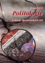 Roman David: Politologie - Základy společenských věd cena od 161 Kč