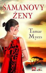 Tamar Myers: Šamanovy ženy cena od 149 Kč