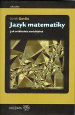 Keith Devlin: Jazyk matematiky cena od 262 Kč