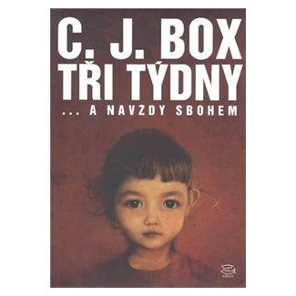 C. J. Box: Tři týdny cena od 132 Kč
