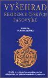 Andrzej Pleszczyński: Vyšehrad - rezidence panovníků cena od 233 Kč