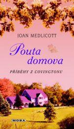 Joan Medlicott: Pouta domova cena od 231 Kč