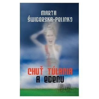Marta Świderska-Pelinko: Chuť túlania a edenu cena od 218 Kč