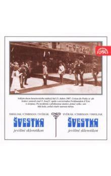 Ladislav Smoljak, Zdeněk Svěrák: Švestka (CD) cena od 185 Kč