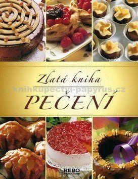 Zlatá kniha pečení cena od 349 Kč