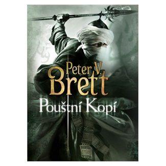 Peter Brett: Pouštní Kopí - Démonská trilogie 2 cena od 311 Kč