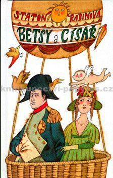 Staton Rabinová: Betsy a císař cena od 249 Kč