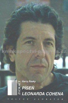 Harry Rasky: Píseň Leonarda Cohena cena od 0 Kč