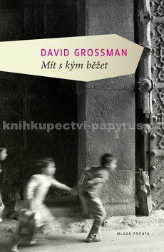 David Grossman: Mít s kým běžet cena od 295 Kč