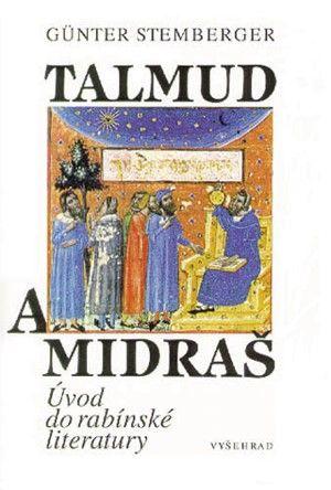 Günter Stemberger: Talmud a midraš - Úvod do rabínské liter cena od 153 Kč