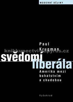 Paul Krugman: Svědomí liberála cena od 85 Kč