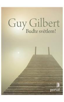 Guy Gilbert: Buďte světlem! cena od 248 Kč