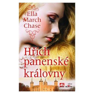 Ella March Chase: Hřích panenské královny cena od 189 Kč
